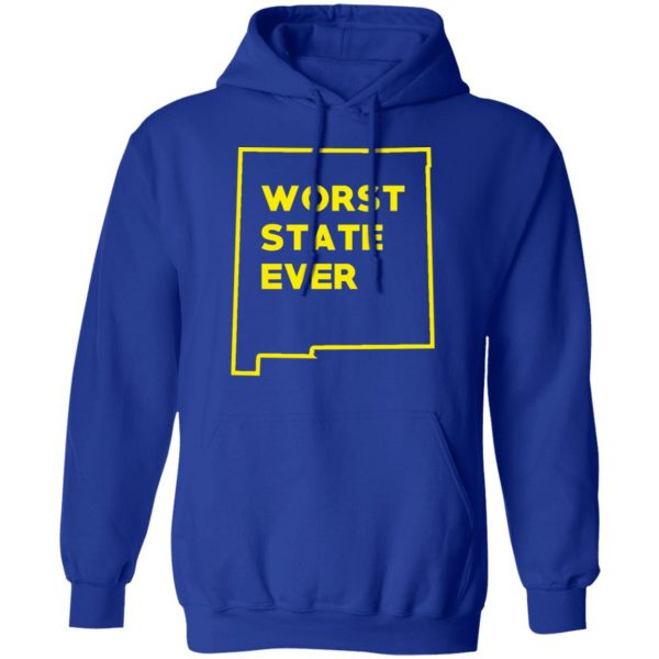 New Mexico Worst State Ever T-Shirts, Hoodies, Sweater Apparel 15