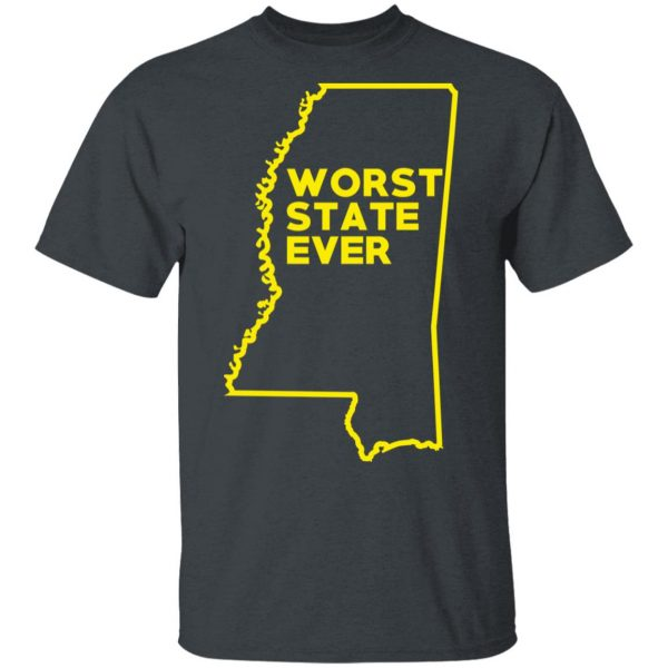 Mississippi Worst State Ever T-Shirts, Hoodies, Sweater Apparel 4