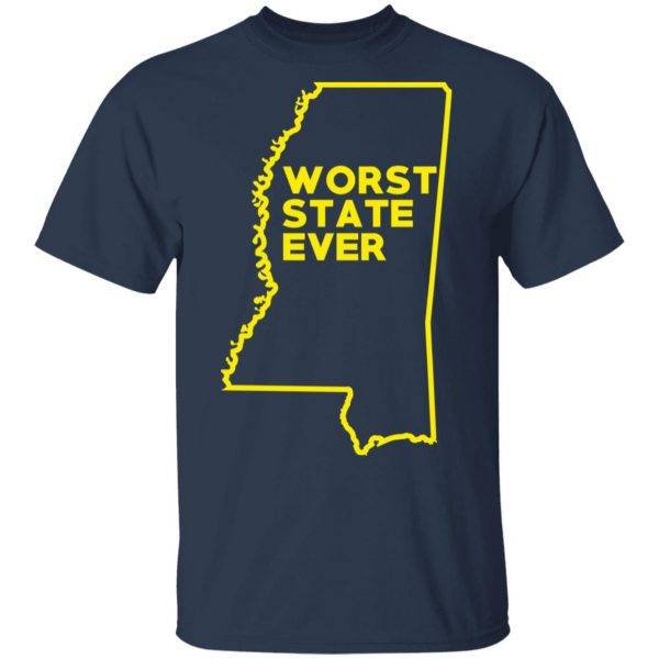 Mississippi Worst State Ever T-Shirts, Hoodies, Sweater Apparel 5