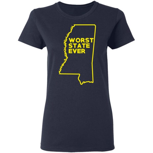 Mississippi Worst State Ever T-Shirts, Hoodies, Sweater Apparel 9