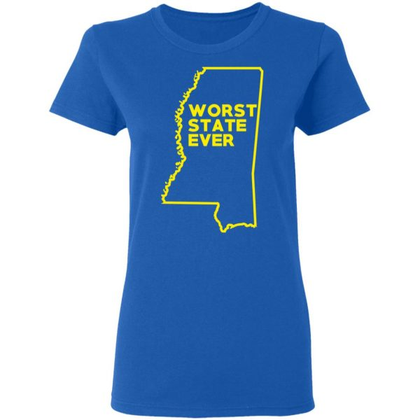 Mississippi Worst State Ever T-Shirts, Hoodies, Sweater Apparel 10