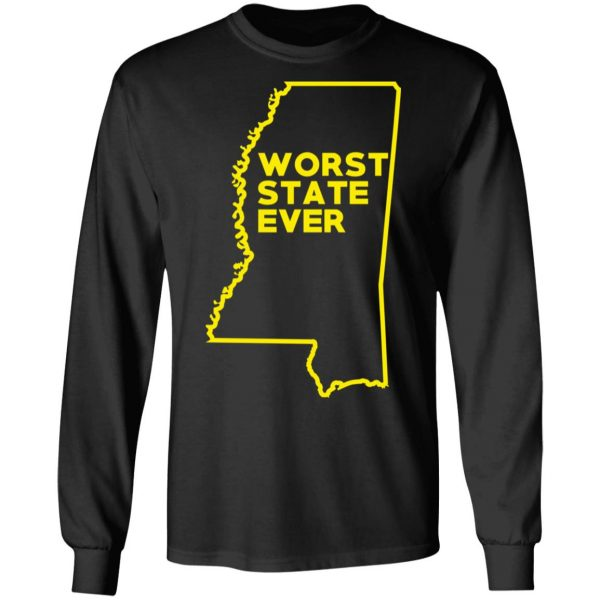 Mississippi Worst State Ever T-Shirts, Hoodies, Sweater Apparel 11