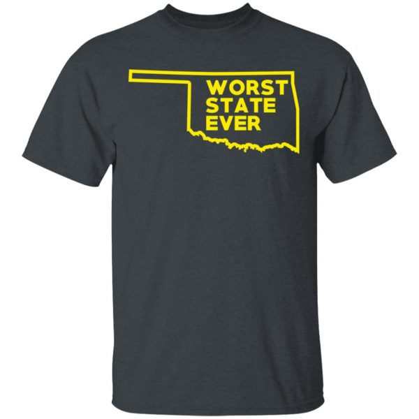 Oklahoma Worst State Ever T-Shirts, Hoodies, Sweater Apparel 4
