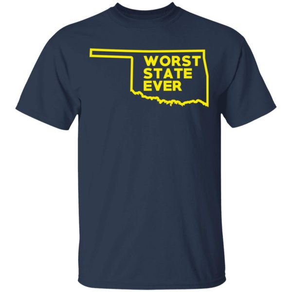 Oklahoma Worst State Ever T-Shirts, Hoodies, Sweater Apparel 5