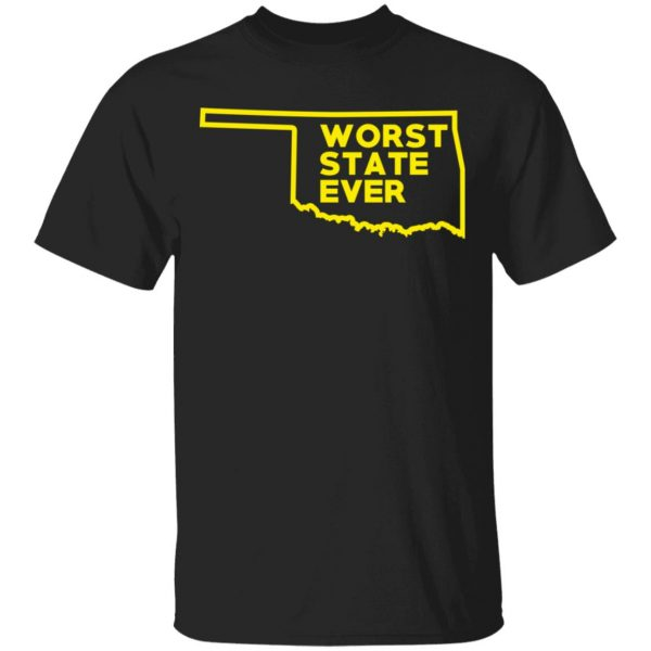 Oklahoma Worst State Ever T-Shirts, Hoodies, Sweater Apparel 3