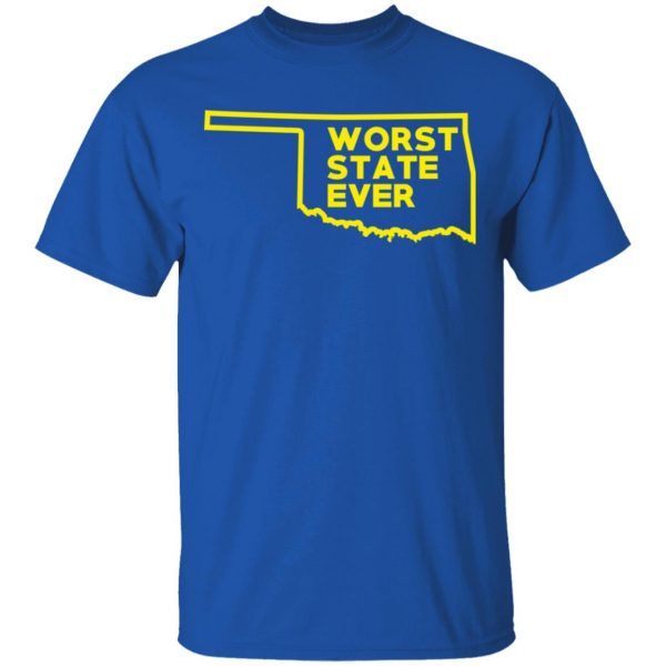 Oklahoma Worst State Ever T-Shirts, Hoodies, Sweater Apparel 6
