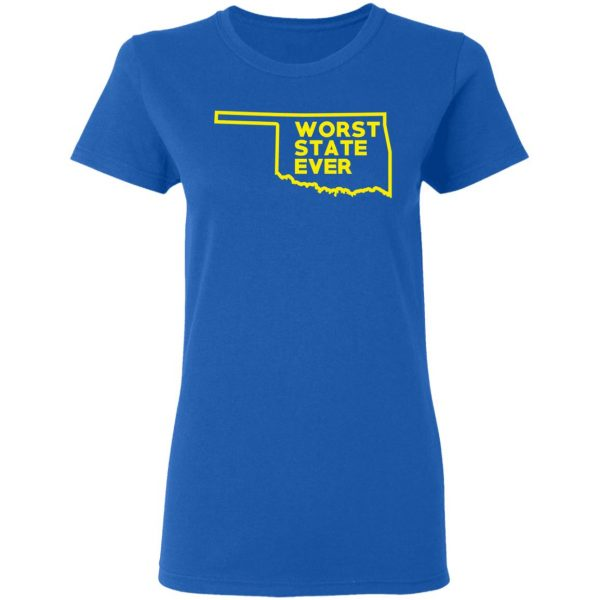Oklahoma Worst State Ever T-Shirts, Hoodies, Sweater Apparel 10
