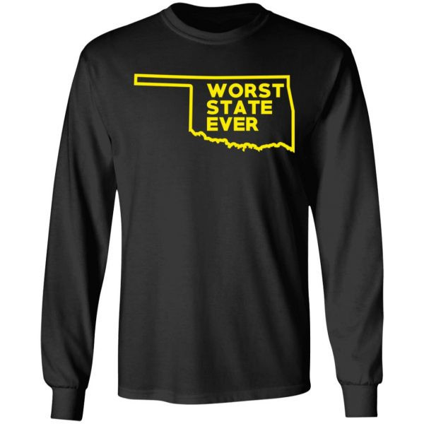 Oklahoma Worst State Ever T-Shirts, Hoodies, Sweater Apparel 11