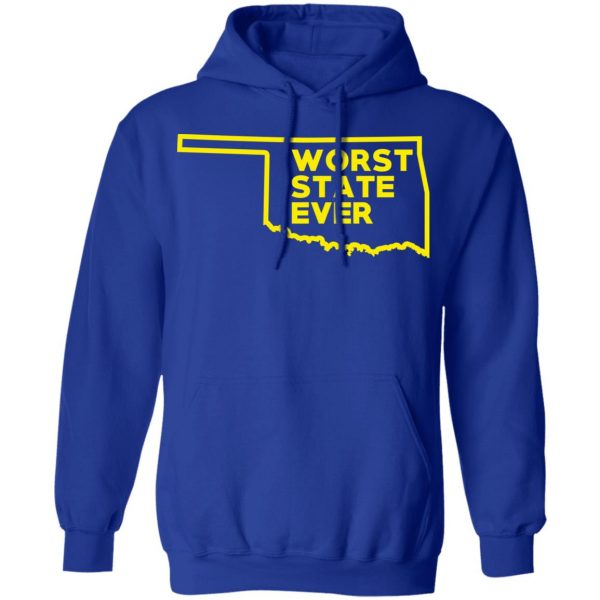 Oklahoma Worst State Ever T-Shirts, Hoodies, Sweater Apparel 15