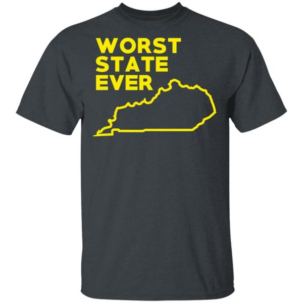 Kentucky Worst State Ever T-Shirts, Hoodies, Sweater Apparel 4