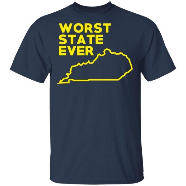 Kentucky Worst State Ever T-Shirts, Hoodies, Sweater Apparel 5