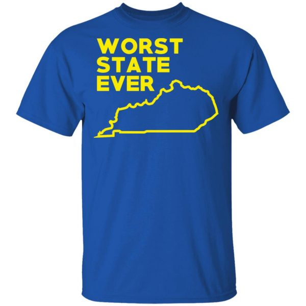 Kentucky Worst State Ever T-Shirts, Hoodies, Sweater Apparel 6