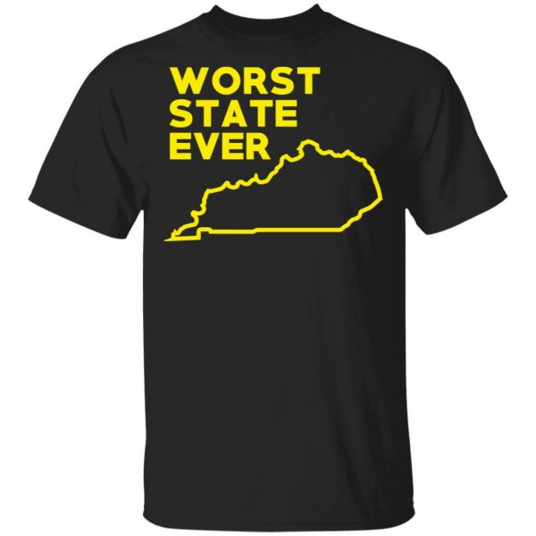 Kentucky Worst State Ever T-Shirts, Hoodies, Sweater Apparel 3