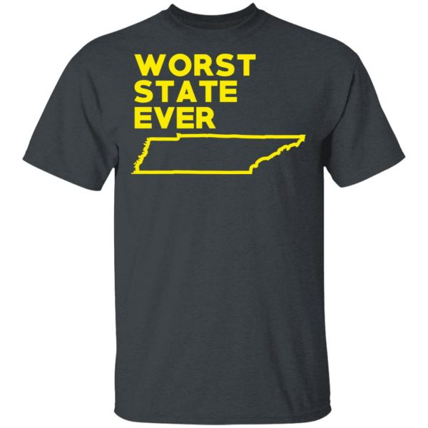 Tennessee Worst State Ever T-Shirts, Hoodies, Sweater Apparel 4