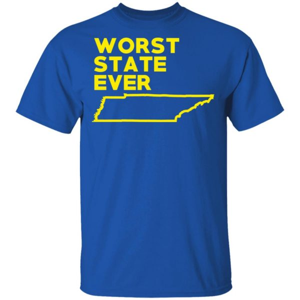 Tennessee Worst State Ever T-Shirts, Hoodies, Sweater Apparel 6