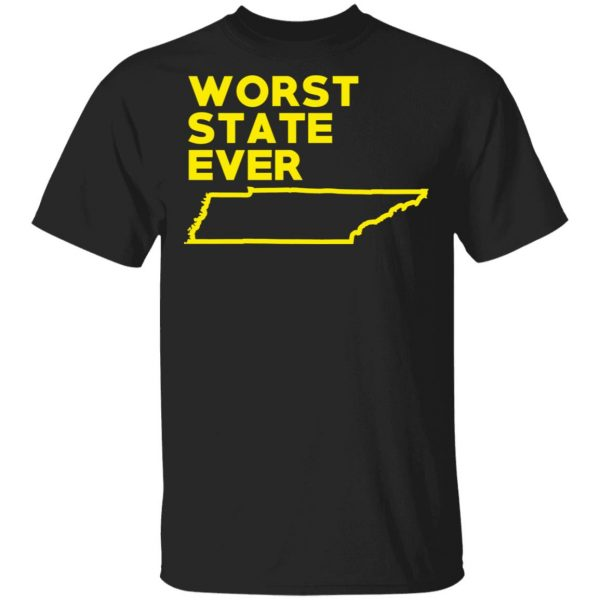 Tennessee Worst State Ever T-Shirts, Hoodies, Sweater Apparel 3