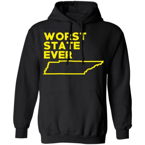 Tennessee Worst State Ever T-Shirts, Hoodies, Sweater Apparel 12