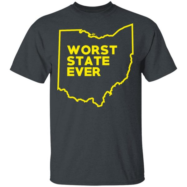 Ohio Worst State Ever T-Shirts, Hoodies, Sweater Apparel 4