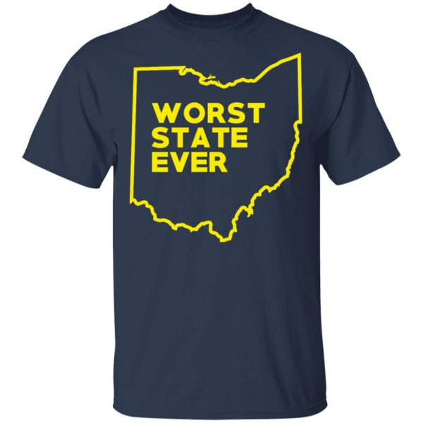 Ohio Worst State Ever T-Shirts, Hoodies, Sweater Apparel 5