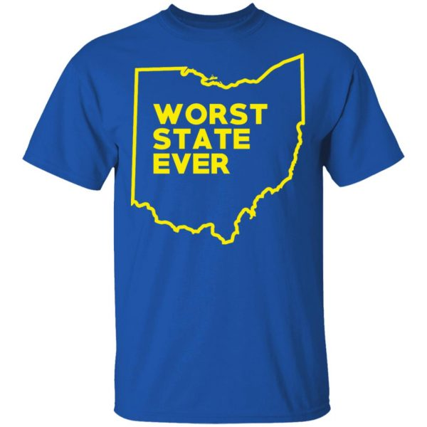 Ohio Worst State Ever T-Shirts, Hoodies, Sweater Apparel 6