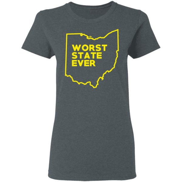 Ohio Worst State Ever T-Shirts, Hoodies, Sweater Apparel 8