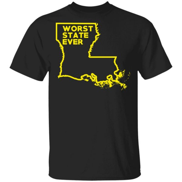 Louisiana Worst State Ever T-Shirts, Hoodies, Sweater Apparel 3