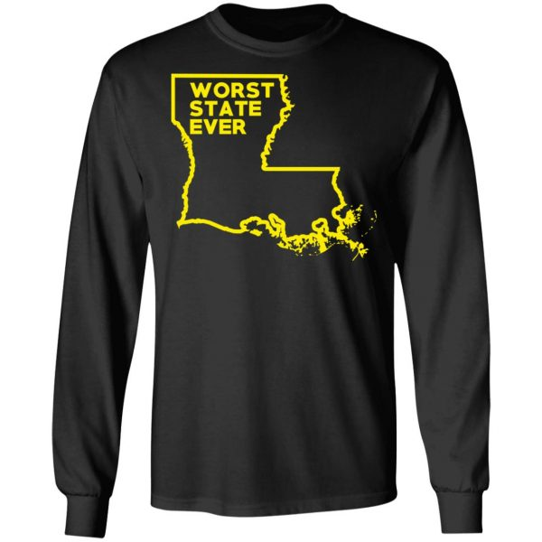 Louisiana Worst State Ever T-Shirts, Hoodies, Sweater Apparel 11