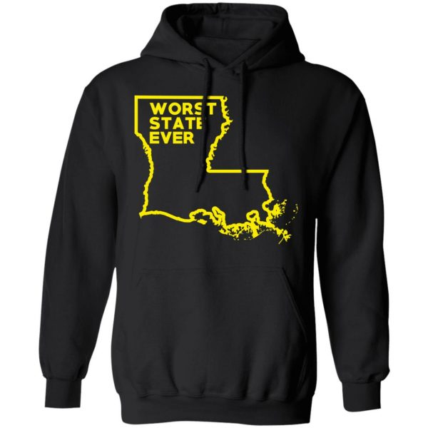 Louisiana Worst State Ever T-Shirts, Hoodies, Sweater Apparel 12