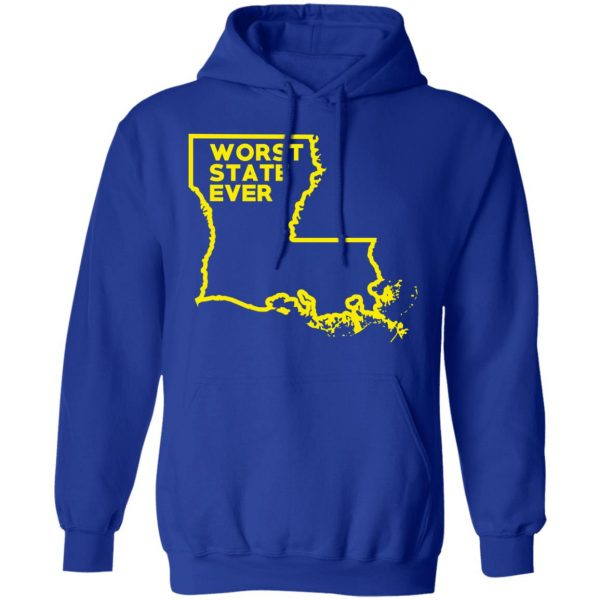 Louisiana Worst State Ever T-Shirts, Hoodies, Sweater Apparel 15