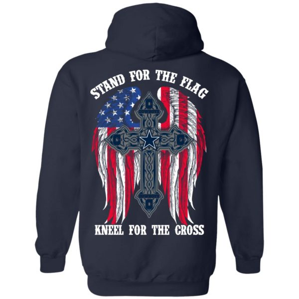 Dallas Cowboys Stand For The Flag Kneel For The Cross T-Shirts, Hoodies, Sweater Apparel 12
