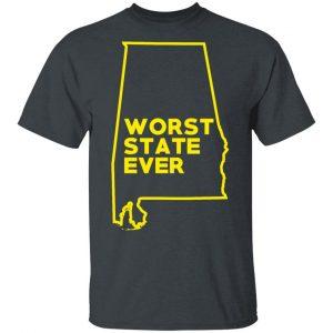 Alabama Worst State Ever T-Shirts, Hoodies, Sweater