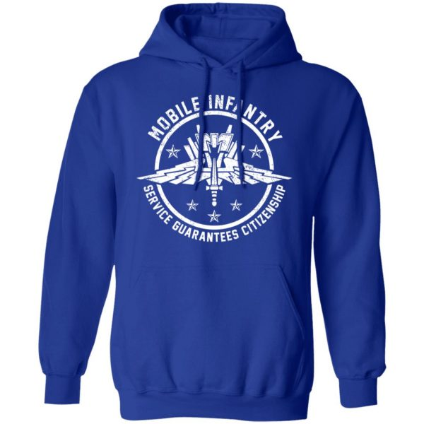 Mobile Infantry Service Guarantees Citizenship T-Shirts, Hoodies, Sweater Apparel 15