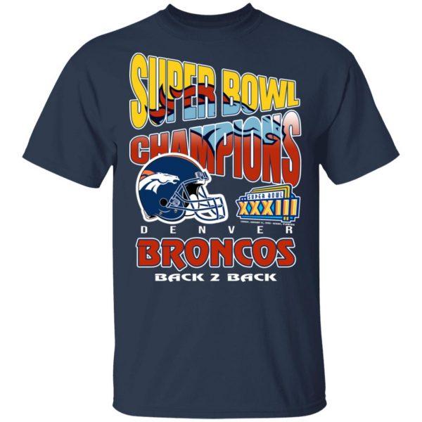 Super Bowl Champions Denver Broncos Back 2 Back T-Shirts, Hoodies, Sweater Apparel 5
