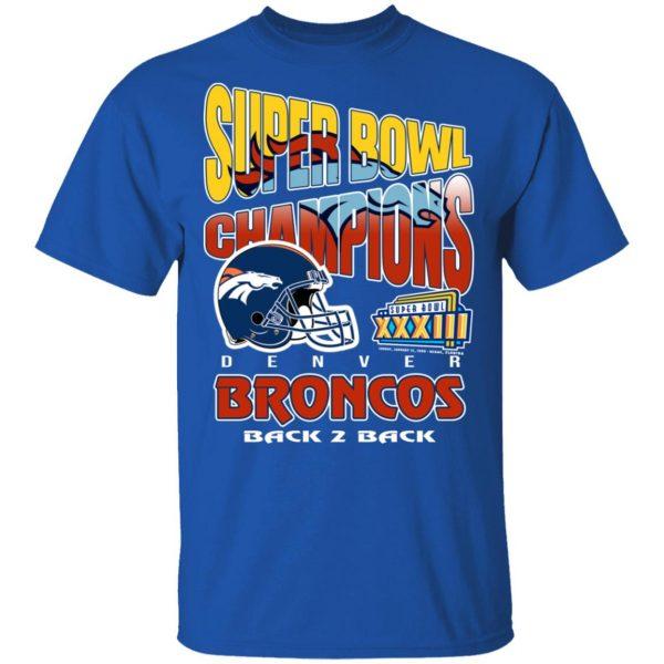 Super Bowl Champions Denver Broncos Back 2 Back T-Shirts, Hoodies, Sweater Apparel 6