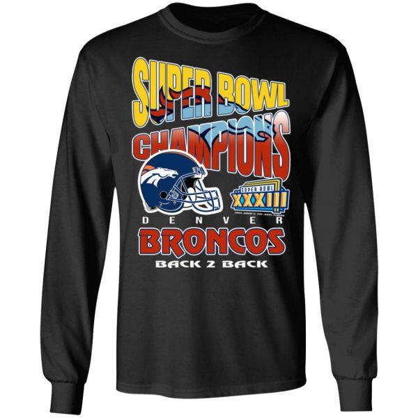 Super Bowl Champions Denver Broncos Back 2 Back T-Shirts, Hoodies, Sweater Apparel 11