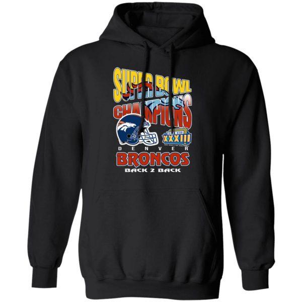 Super Bowl Champions Denver Broncos Back 2 Back T-Shirts, Hoodies, Sweater Apparel 12