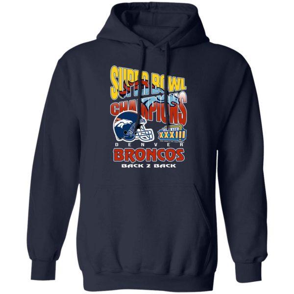 Super Bowl Champions Denver Broncos Back 2 Back T-Shirts, Hoodies, Sweater Apparel 13