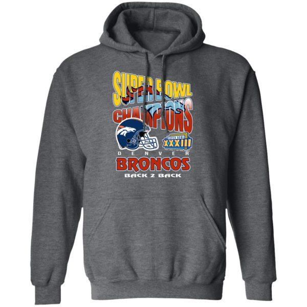 Super Bowl Champions Denver Broncos Back 2 Back T-Shirts, Hoodies, Sweater Apparel 14