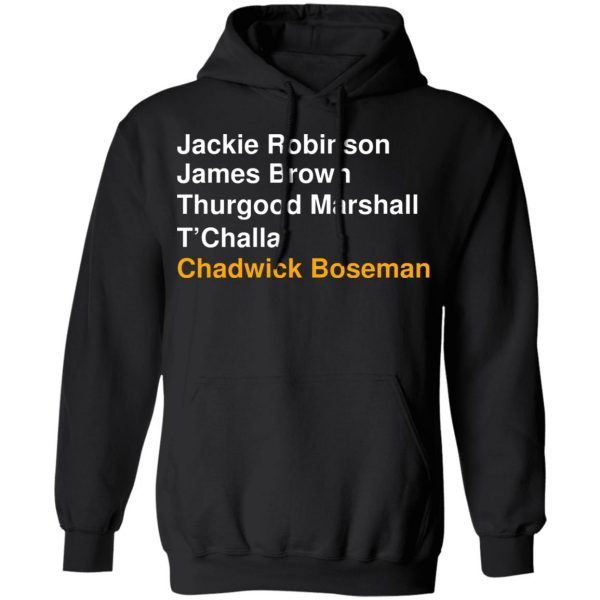 Jackie Robinson James Brown Thurgood Marshall T'Challa Chadwick Boseman T-Shirts, Hoodies, Sweater Apparel 12