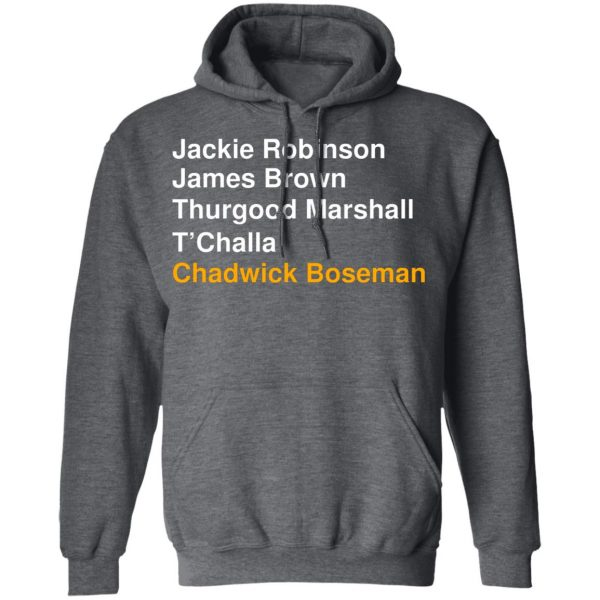 Jackie Robinson James Brown Thurgood Marshall T'Challa Chadwick Boseman T-Shirts, Hoodies, Sweater Apparel 14