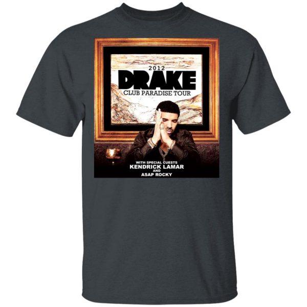 Drake Club Paradise Tour 2012 T-Shirts, Hoodies, Sweater Apparel 4