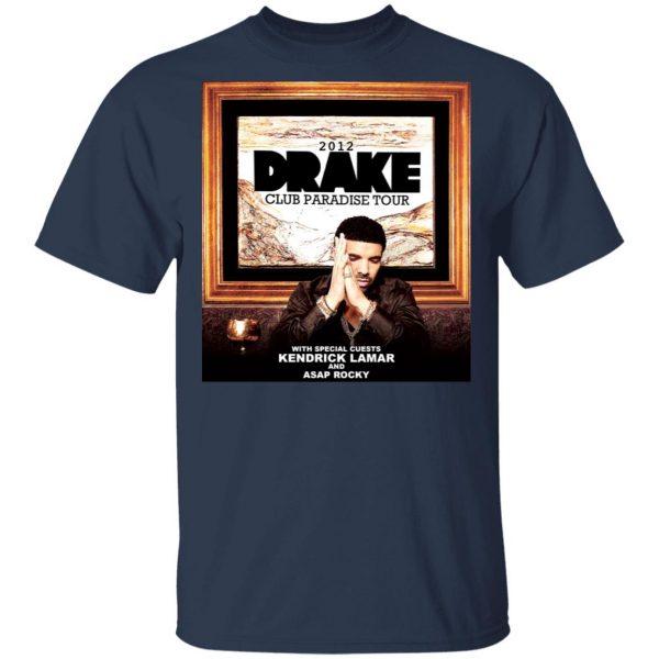 Drake Club Paradise Tour 2012 T-Shirts, Hoodies, Sweater Apparel 5