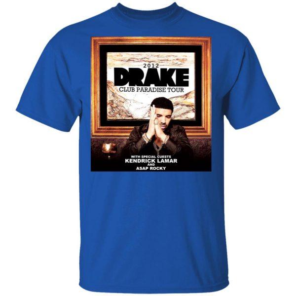 Drake Club Paradise Tour 2012 T-Shirts, Hoodies, Sweater Apparel 6