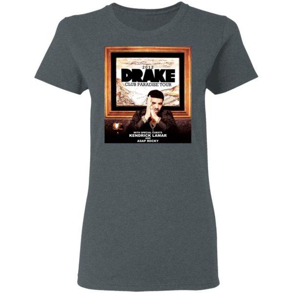 Drake Club Paradise Tour 2012 T-Shirts, Hoodies, Sweater Apparel 8