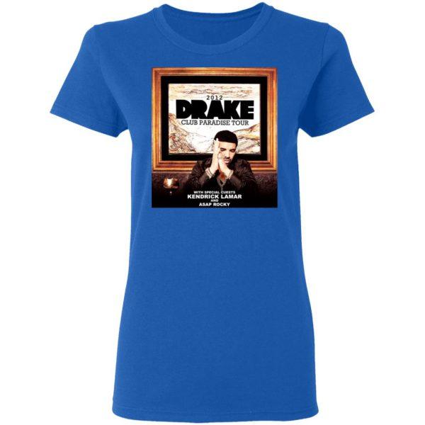 Drake Club Paradise Tour 2012 T-Shirts, Hoodies, Sweater Apparel 10