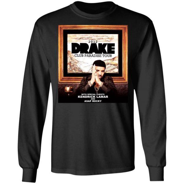 Drake Club Paradise Tour 2012 T-Shirts, Hoodies, Sweater Apparel 11