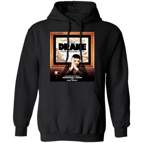 Drake Club Paradise Tour 2012 T-Shirts, Hoodies, Sweater Apparel 12