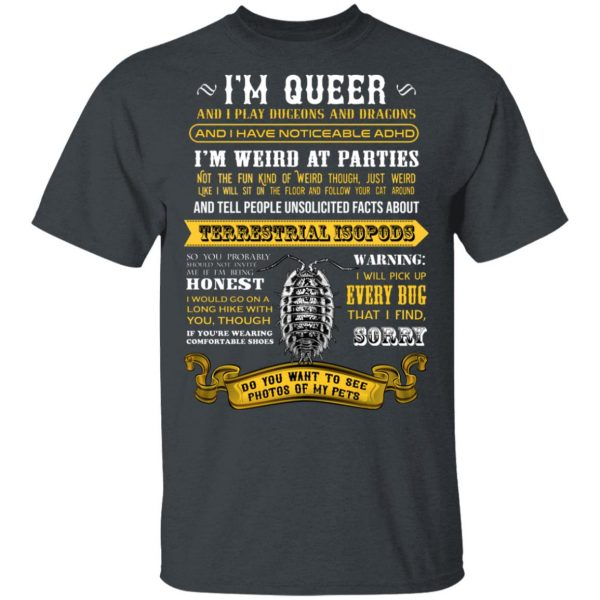 I'm Queer And I Play Dungeons And Dragons Have Noticeable Adhd T-Shirts, Hoodies, Sweater Apparel 4