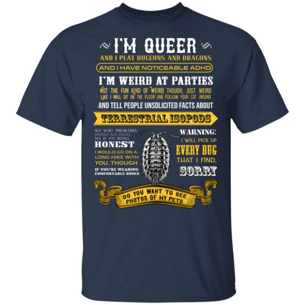 I'm Queer And I Play Dungeons And Dragons Have Noticeable Adhd T-Shirts, Hoodies, Sweater Apparel 5