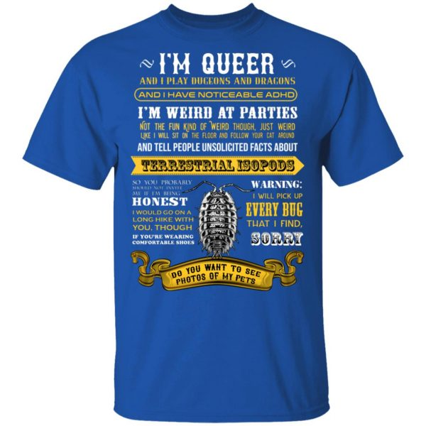 I'm Queer And I Play Dungeons And Dragons Have Noticeable Adhd T-Shirts, Hoodies, Sweater Apparel 6